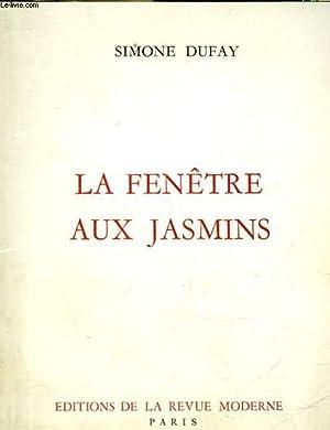 LA FENETRE AUX JASMINS: DUFAY SIMONE