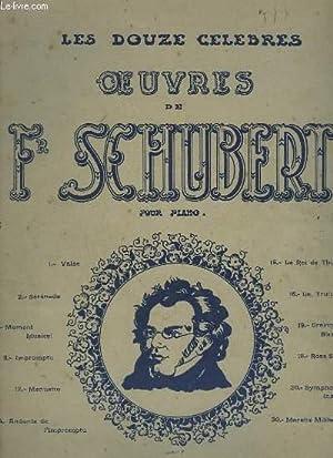 LES DOUZE CELEBRES OEUVRES DE FR. SCHUBERT: SCHUBERT FR.