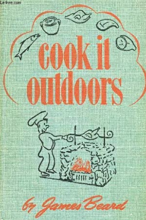 COOK IT OUTDOORS: BEARD JAMES