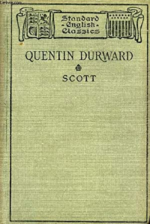 QUENTIN DURWARD: SCOTT Sir WALTER