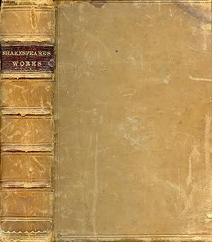 THE WORKS OF WILLIAM SHAKESPEARE: SHAKESPEARE William