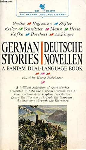 GERMAN STORIES / DEUTSCHE NOVELLEN, A BANTAM: STEINHAUER HARRY