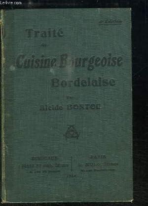Traité de Cuisine Bourgeoise Bordelaise.: BONTOU Alcide