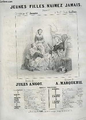 JEUNES FILLES, N'AIMEZ JAMAIS - ROMANCE POUR PIANO ET CHANT.: MARQUERIE A.
