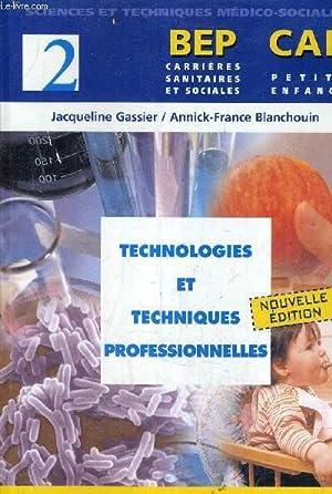 SCIENCES ET TECHNIQUES MEDICO SOCIALES - BEP: GASSIER & BLANCHOUIN