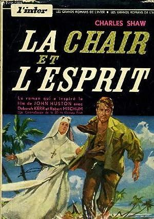 LA CHAIR ET L'ESPRIT.: SHAW CHARLES