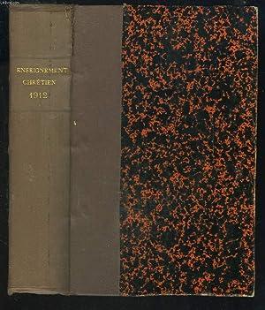 L'ENSEIGNEMENT CHRETIEN, REVUE MENSUELLE D'ENSEIGNEMENT SECONDAIRE, 32e ANNEE, 1913.: M. ...