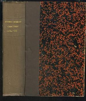 L'ENSEIGNEMENT CHRETIEN, REVUE MENSUELLE D'ENSEIGNEMENT SECONDAIRE, 52e ANNEE, 1932-33.: ...