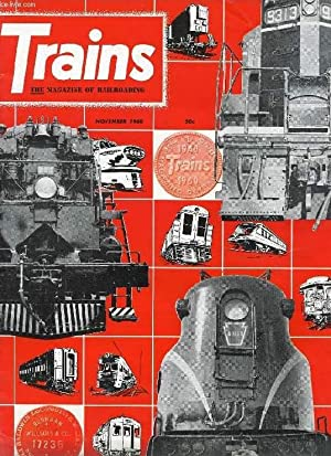 TRAINS, THE MAGAZINE OF RAILROADING, VOL. 21, N° 1, NOV. 1960 (Contents: STEAM NEWS PHOTOS. ...