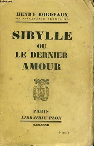 SIBYLLE OU LE DERNIER AMOUR: BORDEAUX Henry