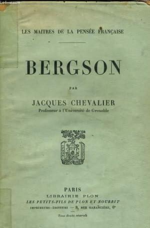 BERGSON: CHEVALIER Jacques