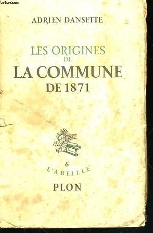 LES ORIGINES DE LA COMMUNE DE 1871: DANSETTE Adrien