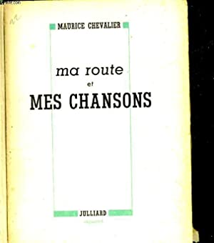 MA ROUTE ET MES CHANSONS: CHEVALIER MAURICE
