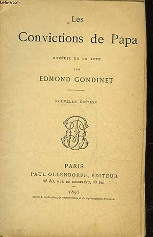 LES CONVICTIONS DE PAPA: GONDIET EDMOND