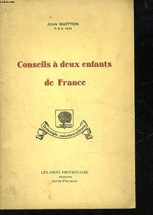 CONSEILS A DEUX ENFANTS DE FRANCE: GUITTON JEAN