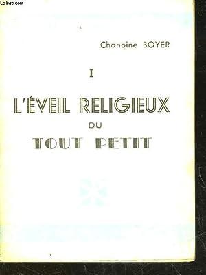 L'EVEIL RELIGIEUX DU TOUT-PETIT: BOYER CHANOINE