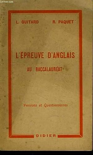 L'EPREUVE D'ANGLAIS AU BACCALAUREAT: GUITARD L., PAQUET R.