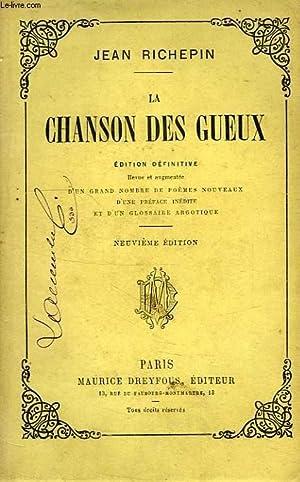 LA CHANSON DES GUEUX: RICHEPIN Jean