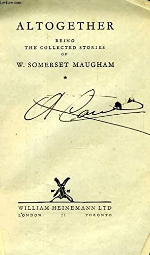 ALTOGETHER: MAUGHAM W. Somerset
