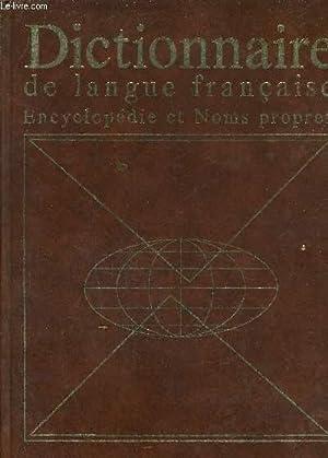 DICTIONNAIRE DE LANGUE FRANCAISE ENCYCLOPEDIE ET NOMS PROPRES.: COLLECTIF