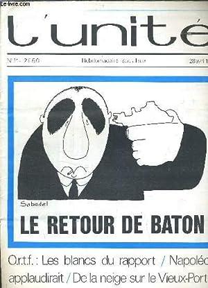 L'UNITE N°14 - HEBDOMADAIRE SOCIALISTE - 28 AVRIL 1972 - ORTF LES BLANCS DU RAPPORT / NAPOLEON ...