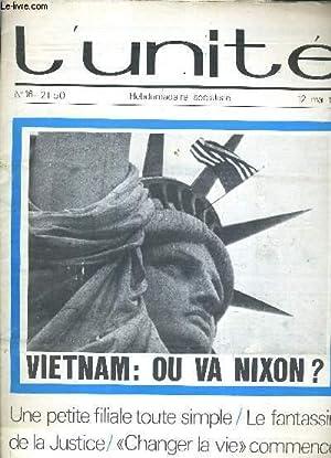 L'UNITE N° 16 - HEBDOMADAIRE SOCIALISTE - 12 MAI 1972 - UNE PETITE FILIALE TOUTE SIMPLE &#...