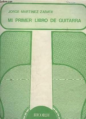 MI PRIMER LIBRO DE GUITARRA - TECNICA,: MARTINEZ ZARATE JORGE