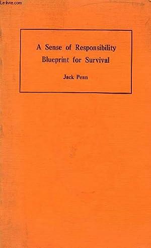 A SENSE OF RESPONSIBILITY, BLUEPRINT FOR SURVIVAL: PENN JACK