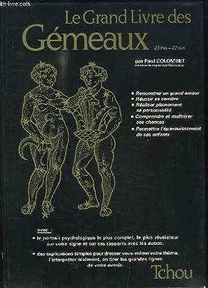 Le Grand Livre des Gémeaux: COLOMBET Paul, avec