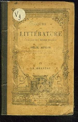 COURS DE LITTERATURE A L'USAGE DE DIVERS EXAMEN. XI. LA BRUYERE.: FELIX HEMON