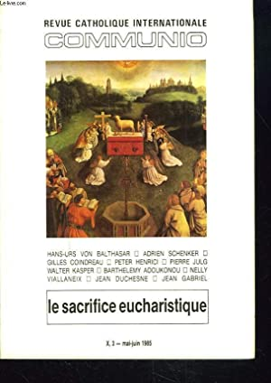 COMMUNIO, REVUE CATHOLIQUE INTERNATIONALE, TOME X, N°3,: COLLECTIF