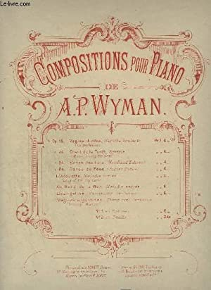 COMPOSITIONS POUR PIANO : VAGUES ARGENTINES / SILVERY WAVES.: WYMAN A.P.