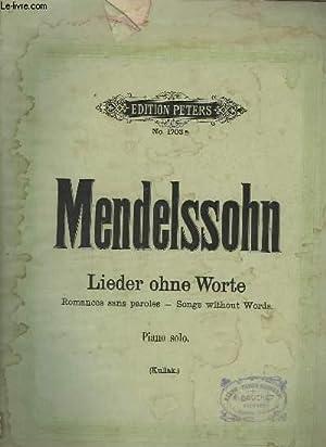 LIEDER OHNE WORTE / ROMANCES SANS PAROLES: MENDELSSOHN