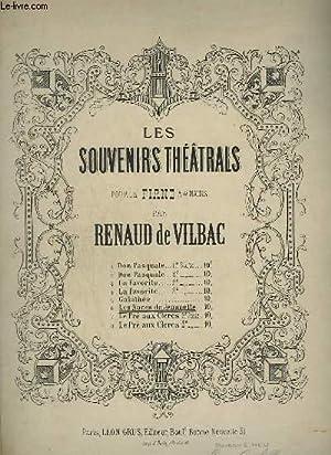 LES SOUVENIRS THEATRALS POUR LE PIANO A 4 MAINS - N°6 : LES NOCES DE JEANNETTE.: VILBRAC RENAUD...