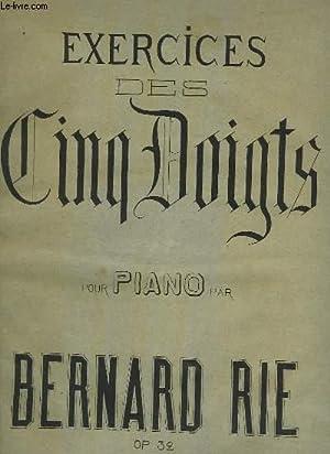 EXERCICES DES CINQ DOIGTS POUR PIANO.: RIE BERNARD