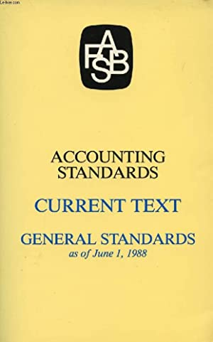 ACCOUNTING STANDARDS, CURRENT TEXT, GENERAL & INDUSTRY STANDARDS, AS OF JUNE 1, 1988 (2 VOLUMES...