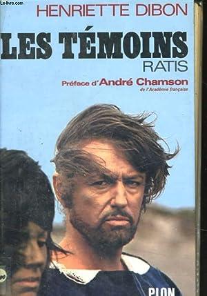 LES TEMOINS, RATIS: DIBON Henriette