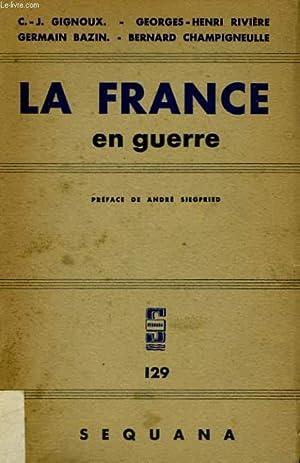 LA FRANCE EN GUERRE: GIGNOUX / RIVIERE / BAZIN / CHAMPIGNEULLE