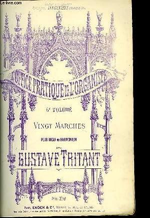 L'OFFICE PRATIQUE DE L'ORGANISTE 6EME VOLUME: TRITANT Gustave