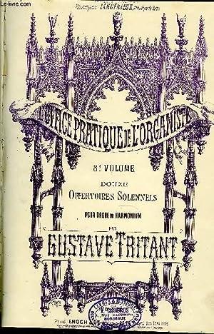 L'OFFICE PRATIQUE DE L'ORGANISTE 8EME VOLUME: TRITANT Gustave