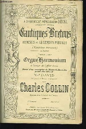 CANTIQUES BRETONS 1ERE LIVRAISON / CHANTS DE LA BRETAGNES: COLLIN Charles