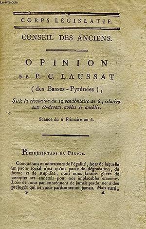 CORPS LEGISLATIF, OPINION DE P. C. LAUSSAT (DES BASSES-PYRENEES), SUR LA RESOLUTION DU 29 ...