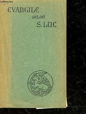 LE SAINT EVANGILE DE JESUS-CHRIST SELON SAINT LUC: COLLECTIF
