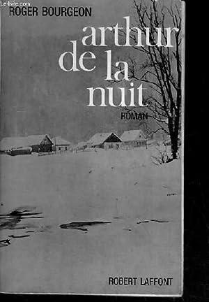 ARTHUR DE LA NUIT.: BOURGEON ROGER.