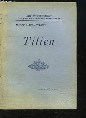 Titien: CARO-DELVAILLE Henry