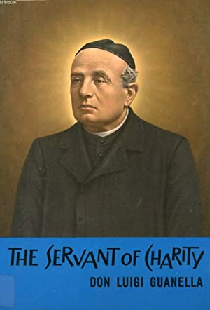 THE SERVANT OF CHARITY, THE BLESSED LUIGI GUANELLA: TAMBORINI ALESSANDRO