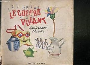LE COFFRE VOLANT D'APRES UN CONTE D'ANDERSON.: ANDERSON