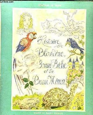 HISTOIRE BLONDINE BONNE BICHE ET DE BEAU: COMTESSE DE SEGUR