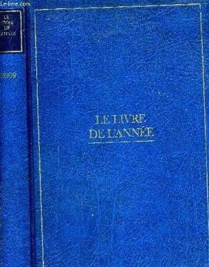 LE LIVRE DE L'ANNEE DU 1ER JANVIER AU 31 DECEMBRE 2008 - 2009.: COLLECTIF