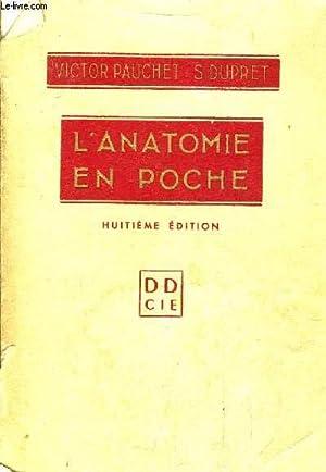 L'ANATOMIE EN POCHE /8E EDITION AUGMENTEE.: PAUCHET VICTOR &